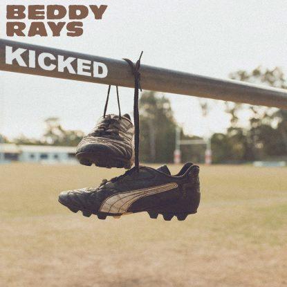 Beddy Rays Kicked (single art)